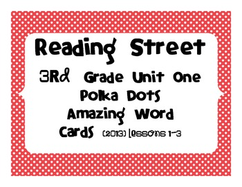3rd Grade Amazing Words Reading Street Common Core 2013 Unit One lessons 1-3