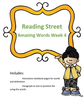 Reading Street- Amazing Words Week Four