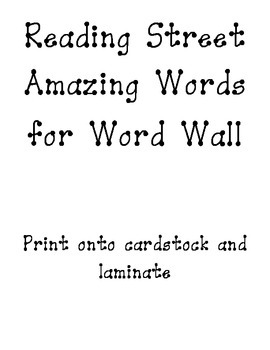 Reading Street Amazing Words for Word Wall