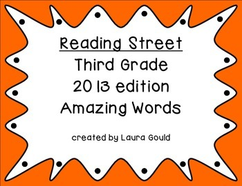 Reading Street Amazing Words - third grade - warm colors
