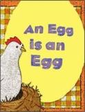 Reading Street An Egg is an Egg Unit 3 Week 1