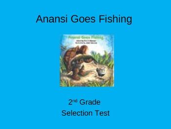 """Reading Street """"Anansi Goes Fishing """" Selection Test (Turn"""
