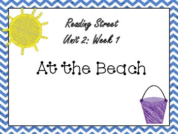 Reading Street: At the Beach Posters, I Have Who Has, Grammar Game