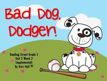 Reading Street Bad Dog, Dodger! Unit 5 Week 3 Differentiated 2nd grade