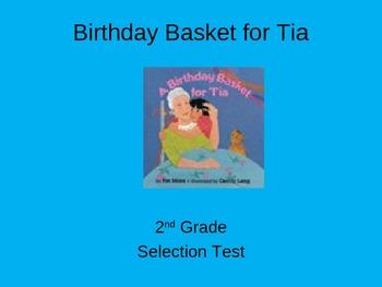 "Reading Street ""Birthday Basket for Tia  "" Selection Test"