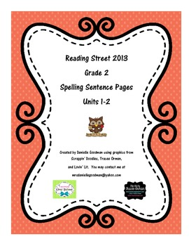 Reading Street CC 2013 Spelling Sentence Pages Grade 2 units 1-2