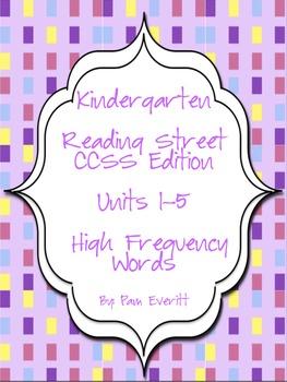Reading Street CCSS ed. Kindergarten High Frequency Words
