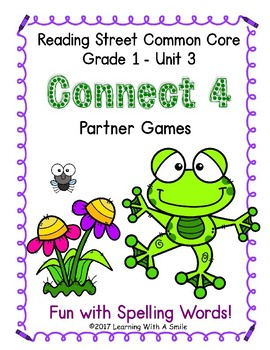 Reading Street CONNECT 4 Fun with Spelling Partner Game GRADE 1 UNIT 3