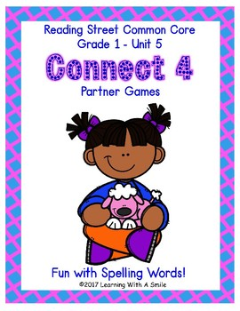 Reading Street CONNECT 4 Fun with Spelling Partner Game GRADE 1 UNIT 5