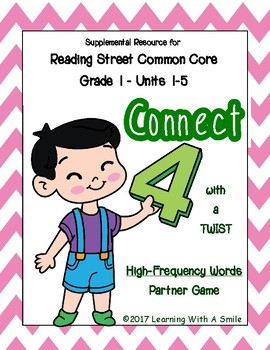 Reading Street CONNECT 4 with a Twist GRADE 1 High-Frequency Game Units 1-5