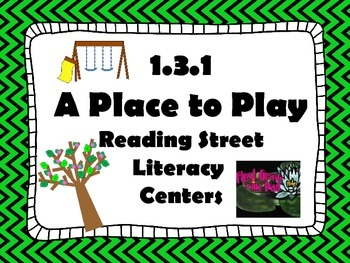 Reading Street Centers and Printables  (A Place to Play)