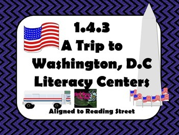Reading Street Centers and Printables  (A Trip to Washington, D.C.)