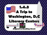 Reading Street Centers and Printables  (A Trip to Washingt