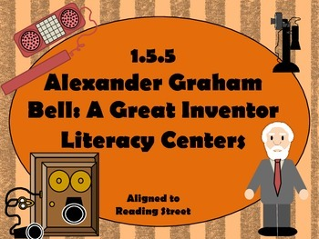 Reading Street Centers and Printables  (Alexander Graham Bell)