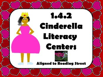 Reading Street Centers and Printables  (Cinderella)
