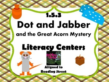 Reading Street Centers and Printables  (Dot and Jabber)