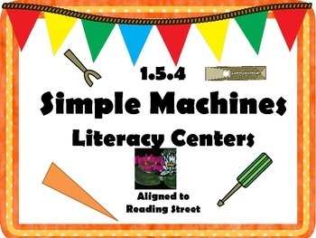 Reading Street Centers (Simple Machines)