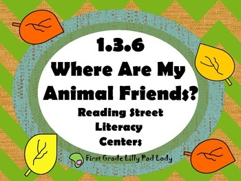 Reading Street Centers and Printables  (Where Are My Anima