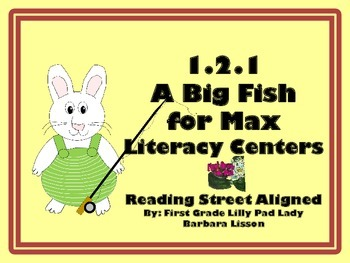 Reading Street Centers and Printables  (A Big Fish for Max)