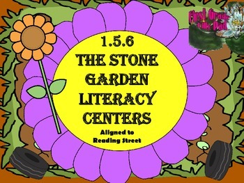 Reading Street Centers and Printables: The Stone Garden
