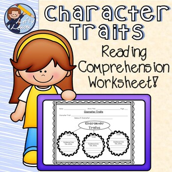Character Traits Reading Comprehension Worksheet