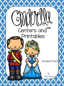 Reading Street, Cinderella, Centers and Printables For All