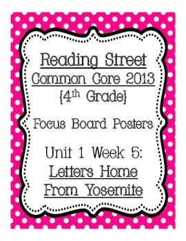 Reading Street Common Core 2013 Focus Board Posters: 4th Grade Unit 1 Week 5