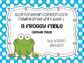 Reading Street Common Core 2nd Grade Froggy's Fable Unit 4 Week 1