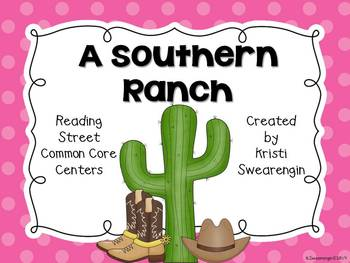 Reading Street Common Core A Southern Ranch Centers Unit 4 Week 4
