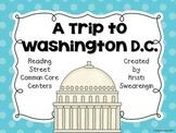 Reading Street Common Core A Trip to Washington D.C. Centers Unit 4 Week 3