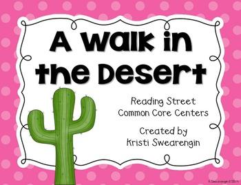 Reading Street Common Core A Walk in the Desert Unit 1 Week 4