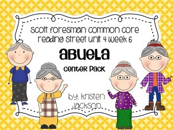 Reading Street Common Core Abuela Unit 4 Week 6
