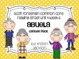 Reading Street Common Core Abuela Unit 4 Week 6