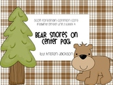 Reading Street Common Core Bear Snores On Centers Unit 2 Week 4