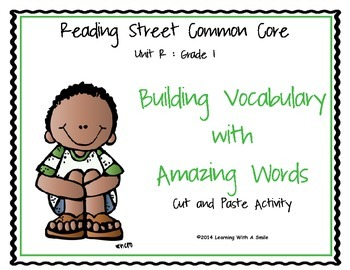 Reading Street First Grade Amazing Word Cut & Paste Unit R  Building Vocabulary