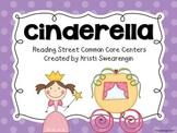 Reading Street Common Core Cinderella Centers Unit 4 Week 2
