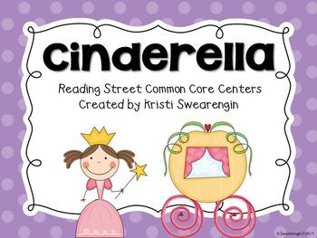 Reading Street Common Core Cinderella Centers Unit 4 Week 2