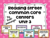 Reading Street Common Core Centers Unit 3 (First Grade)