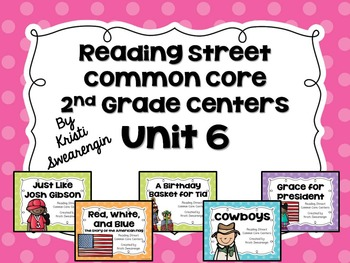 Reading Street Common Core Centers Unit 6 (Second Grade)