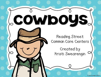 Reading Street Common Core Cowboys Centers Unit 6 Week 4
