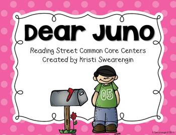 Reading Street Common Core Dear Juno Centers Unit 3 Week 2
