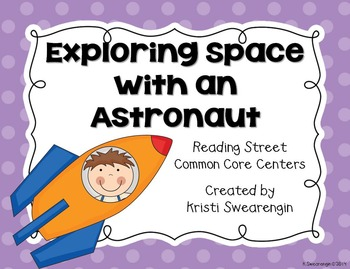 Reading Street Common Core Exploring Space with an Astrona