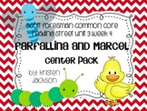 Reading Street Common Core Farfallina and Marcel Centers Unit 3 Week 4