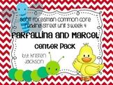 Reading Street Common Core Farfallina and Marcel Centers U
