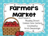 Reading Street Common Core Farmers Market Unit R Week 6