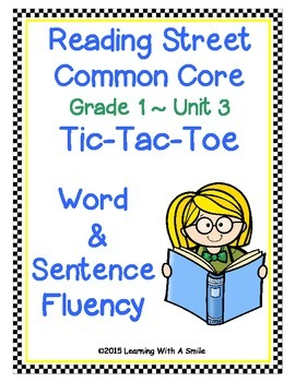 Reading Street Common Core First Grade FLUENCY Unit 3: TIC-TAC-TOE Game