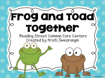 Reading Street Common Core Frog and Toad Together Centers Unit 3 Week 4