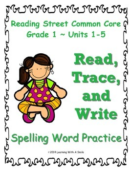 Reading Street First Grade Spelling Words Units 1-5 READ,TRACE, WRITE