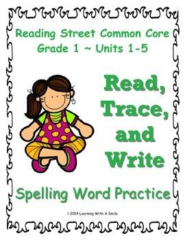 Reading Street First Grade Spelling Words Units 1-5 READ,T