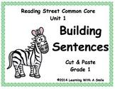 Reading Street First Grade | BUILDING SENTENCES | Cut & Pa